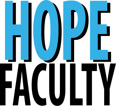 What is Hope Faculty